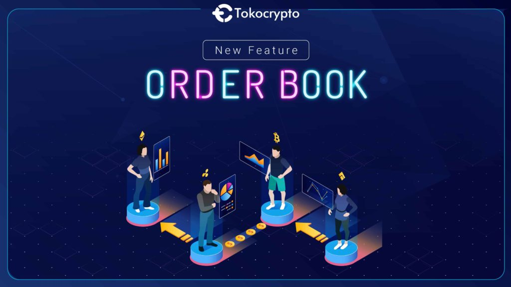 Tokocrypto New Feature Order Book